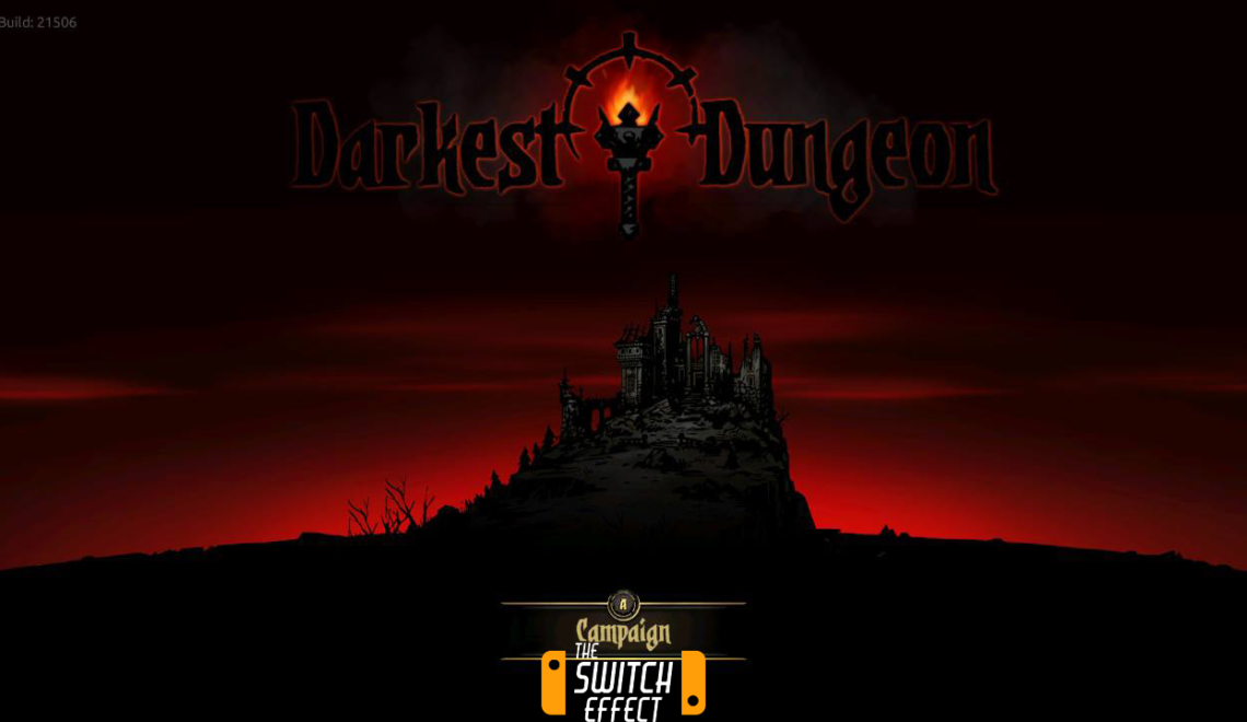 [Review] Darkest Dungeon – Nintendo Switch