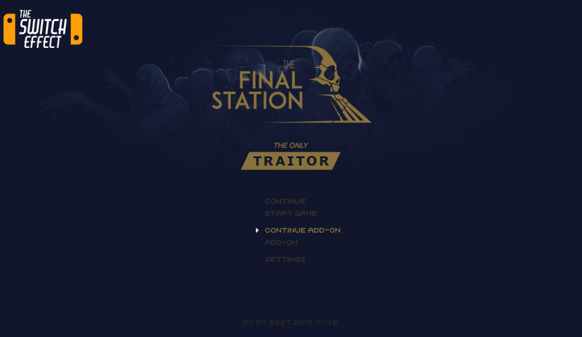 [Review] The Final Station – Nintendo Switch
