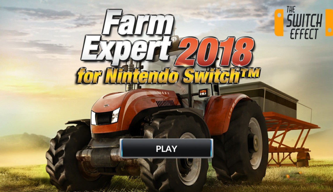 [Review] Farm Expert 2018 – Nintendo Switch