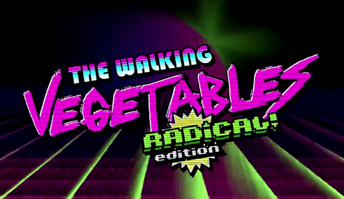 [Review] The Walking Vegetables : Radical Edition – Nintendo Switch
