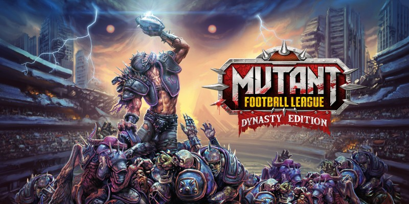 [Review] Mutant Football League: Dynasty Edition – Nintendo Switch