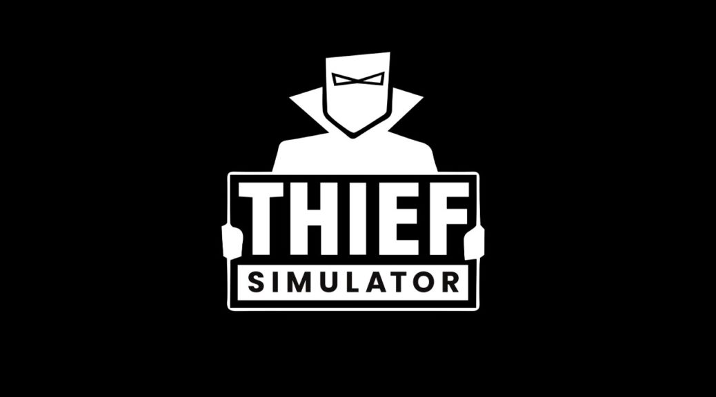 Thief Simulator announced for Switch