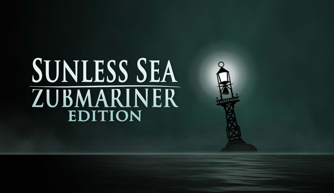 [Review]: Sunless Sea Zubmariner Edition – Nintendo Switch